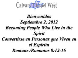 Romans 8:12-13 - Calvary Chapel West