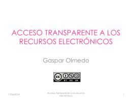 ACCESO TRANSPARENTE A LOS RECURSOS ELECTRÓNICOS
