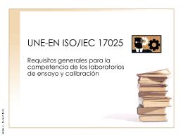 UNE-EN ISO/IEC 17025 - Jaime J. Fornet Ruiz