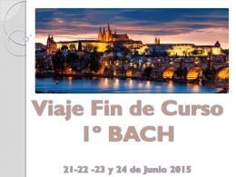Presentación Excursión Fin de Curso 1BACH Praga