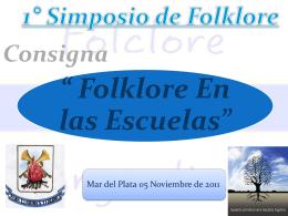 Diapositiva 1 - Folklore Tradiciones