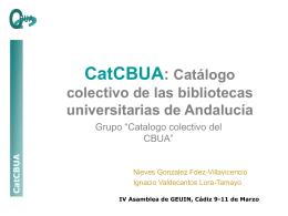 CatCBUA: Catálogo colectivo de las bibliotecas universitarias de
