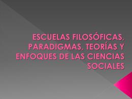 CLASE 5. TEORIAS FILOSOFICAS