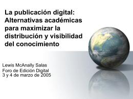 Alternativas académicas para maximizar la distribución y visibilidad