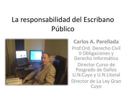 La responsabilidad del Escribano Público
