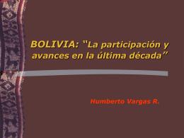 """BOLIVIA: """"La participación y avances en la última década"""""""