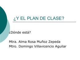 Y EL PLAN DE CLASE - diplomadomaestraalmita