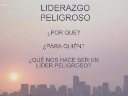 LIDERAZGO PELIGROSO