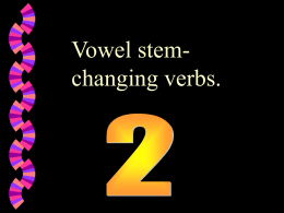 Vowel stem-changing verbs 2