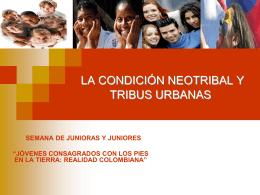 5. La Condición Neotribal