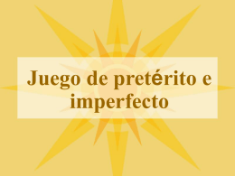 Juego de pretérito e imperfecto