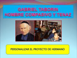 Proyecto del H. Gabriel - Hermanos de la Sagrada Familia