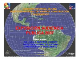 EXPOSICIÓN AUDIENCIA PUBLICA 2007 En Vivienda