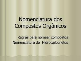 Nomenclatura dos Compostos Orgânicos