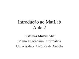 Introdução ao MatLab Aula 2