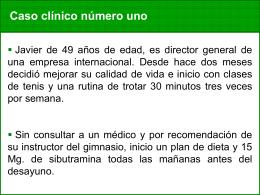 Caso clínico número uno