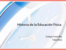 Historia de la Educación Física - Colegio Cristo Rey y San Rafael