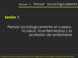 Bloque I. Pensar sociológicamente - Salud y Sociedad