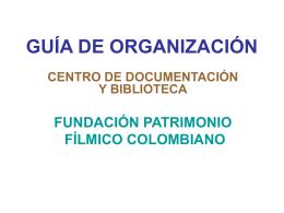 guía de organización - Fundación Patrimonio Fílmico Colombiano