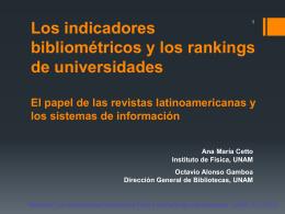 Los indicadores bibliométricos y los rankings de universidades