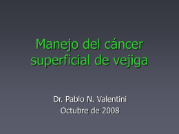 Manejo del cáncer superficial de vejiga