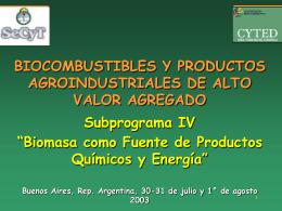 Biocombustibles y productos agroindustriales de alto