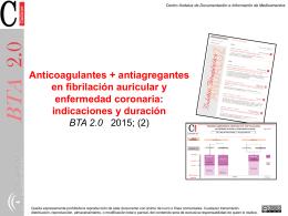Anticoagulantes + antiagregantes en fibrilación auricular