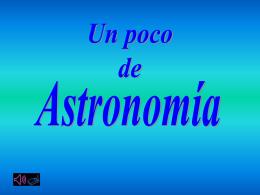 Presentación de Astronomía Espectacular.