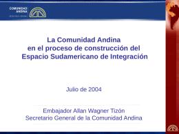 La Comunidad Andina en el proceso de construcción del Espacio