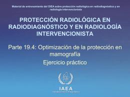 19. Optimización de la protección en mamografía: Parte 4