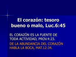 El corazón: tesoro bueno o malo, Luc.6:45
