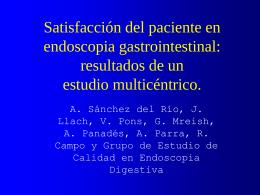 Satisfacción del paciente en endoscopia gastrosintestinal