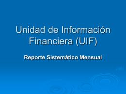 Registro e informe vía web www.uif.gov.ar