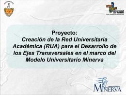 Creación de la Red Universitaria Académica (RUA) para