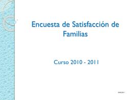 Encuesta de Satisfacción de Familias
