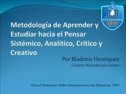 Metodología de Aprender y Estudiar hacia el Pensar Sistémico