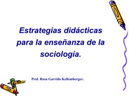 Estrategias de enseñanza de la Sociología