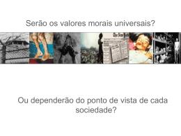 Serão os Valores Morais Universais?