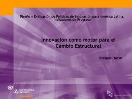 Diseño y Evaluación de Políticas de Innovación para - UNU