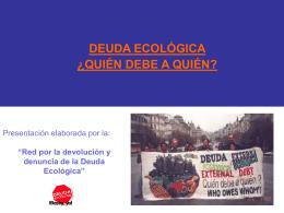 Presentación sobre deuda ecológica. Primera parte