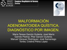 malformación adenomatoidea quística. diagnóstico por imagen.