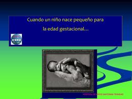 Cuando un niño nace pequeño para la edad gestacional…