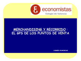 MERCHANDISING Y RECORRIDO : EL GPS DE LOS PUNTOS DE