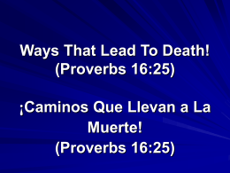 Ways That Lead To Destruction (Proverbs 16:25)