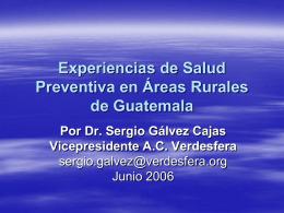Experiencias de Salud Preventiva en Áreas Rurales de Guatemala