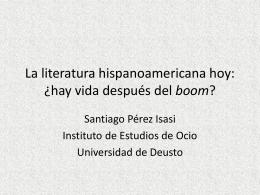 La literatura hispanoamericana hoy: ¿hay vida después del boom?