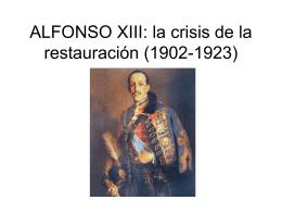 ALFONSO XIII: la crisis de la restauración (1902