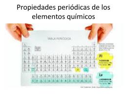 Propiedades periódicas de los elementos químicos