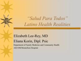 """""""Salud Para Todos"""" Latino Health Realities"""