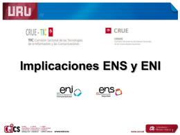 Implicaciones ENS y ENI - CRUE-TIC